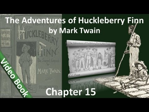 Chapter 15 - The Adventures of Huckleberry Finn by Mark Twain