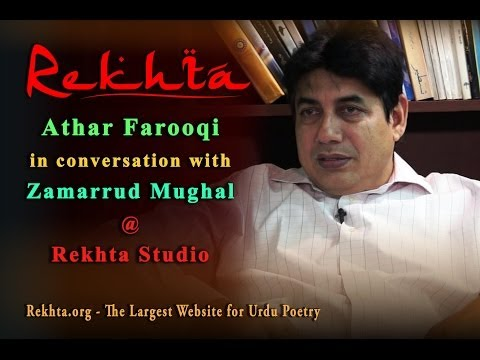 Athar Farooqui in conversation with Zamarrud Mughal at Rekhta Studio