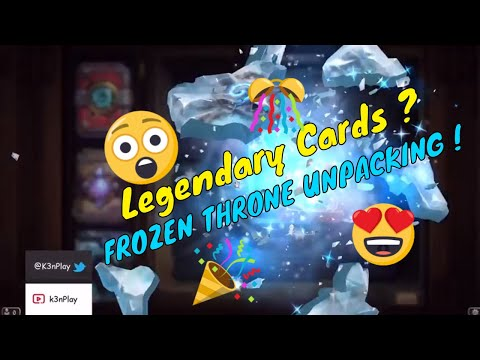 Hearthstone - Will I get a Legendary card ? Unpacking 10 Frozen Throne Pack ! k3nPlay