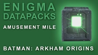 Batman Arkham Origins: Enigma Datapacks Amusement Mile