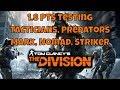 The Division PTS Testing Tactician Predators Mark Nomad Striker