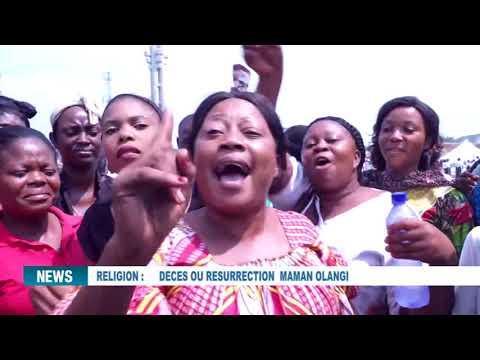 MAMAN OLANGI : DECES OU RESURRECTION