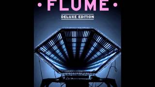 Flume Deluxe [Full Album Stream HD]