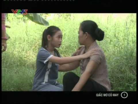 Phim Việt nam - Giấc mơ cỏ may - Tập 1 - Giac mo co may - Phim Viet Nam