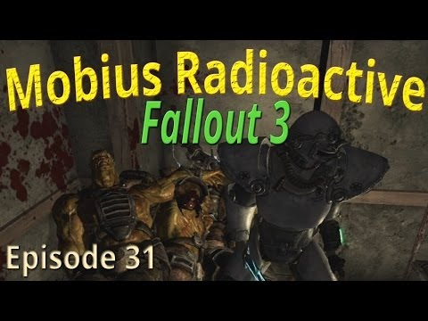 Mobius Radioactive: Bring a Shock Sword to a Mini-Gun Fight - Fallout 3 - Fall 31