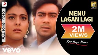 Menu Lagan Lagi - Dil Kya Kare Video Song