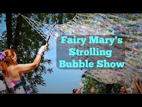 Strolling Bubble Show for Fairs and Festivals