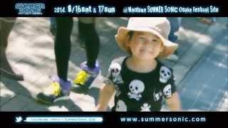 SUMMER SONIC 2014 OSAKA TRAILER MOVIE