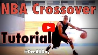 How To NBA Crossover Step By Step Tutorial Iverson Kobe