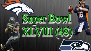 Super Bowl 48 Predictions (Denver Broncos Vs. Seattle