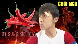 Chơi ngu | Thử thách ớt sừng siêu cay | Inside part 4