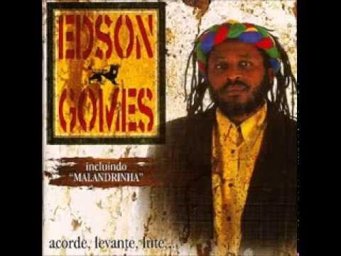 Edson Gomes -  Acorde  Levante  Lute