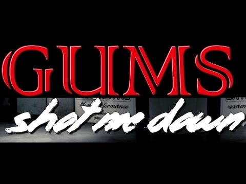 Gums - Shot Me Down [Official Video] (2014)