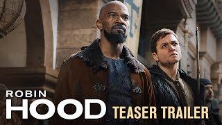 Robin Hood (2018 Movie) Teaser Trailer – Taron Egerton, Jamie Foxx, Jamie Dornan