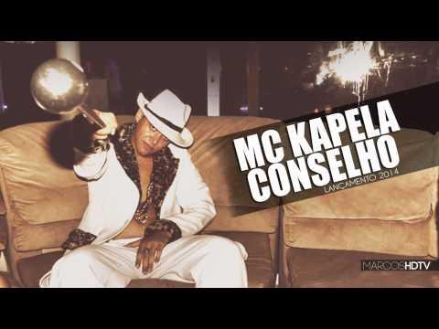 MC KAPELA MK - CONSELHO | LANÇAMENTO 2014 HD