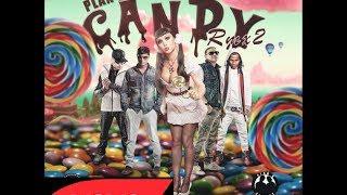 Candy Remix Parte 2 Plan B Ft Arcangel Y Tempo (Cancion