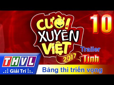 THVL | Cười xuyên Việt 2017 - Tập 10: Tình - Trailer