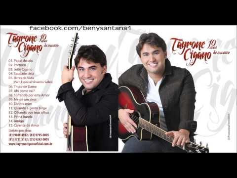 Tayrone Cigano 10 Anos de Sucesso 2013 COMPLETO
