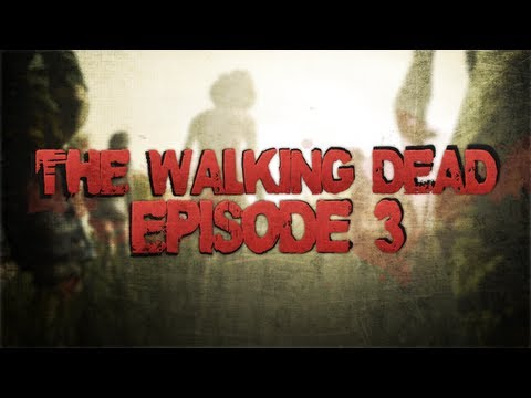 The Walking Dead: Episode 3 Complete Gameplay Walkthrough (Let's Play, Playthrough)