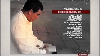 Aquerles Ascanio Una Hora De Adoración Audio Oficial