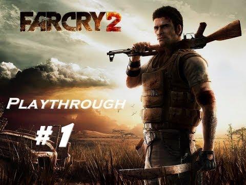 Far Cry 2 Playthrough