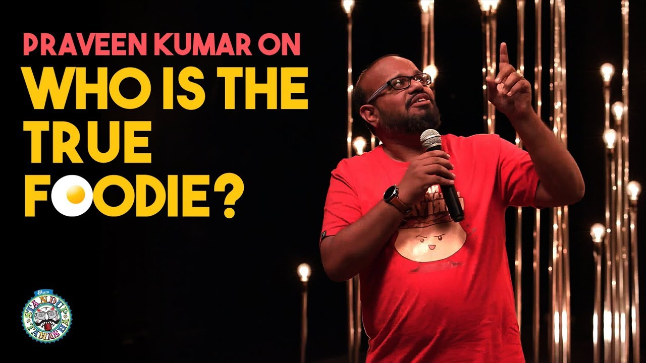 Who is the True Foodie? | Tamil Standup Comedy | Praveen Kumar