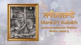 Sahibzade Mankirt Aulakh Video HD Download New Video HD