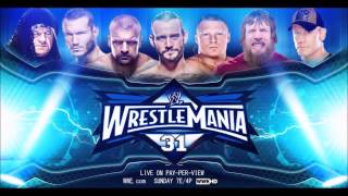 WWE Wrestlemania 31 Custom Theme Song 2015