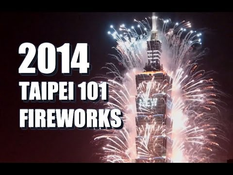 2014 Taipei 101 New Year Fireworks 2014年台北101跨年煙火 Taiwan New Year's Eve NYE 1080p