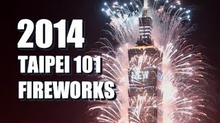 2014 Taipei 101 New Year Fireworks 2014年台北101