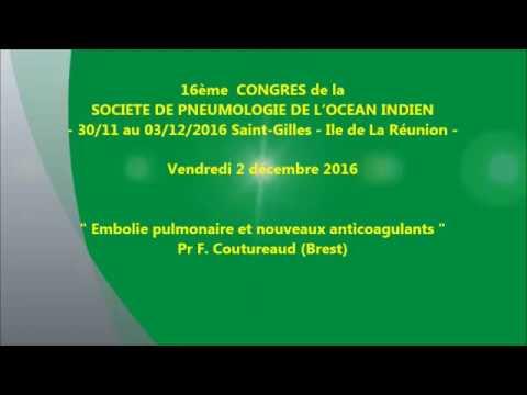 Embolie pulmonaire et nouveaux anticoagulants. Pr F Coutureaud Brest
