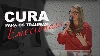 08/07/18 - A Cura Para os Traumas Emocionais - Pollyanna Tosta