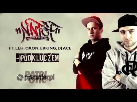 NNFoF ft. Leh, Oxon, ERking - Pod kluczem