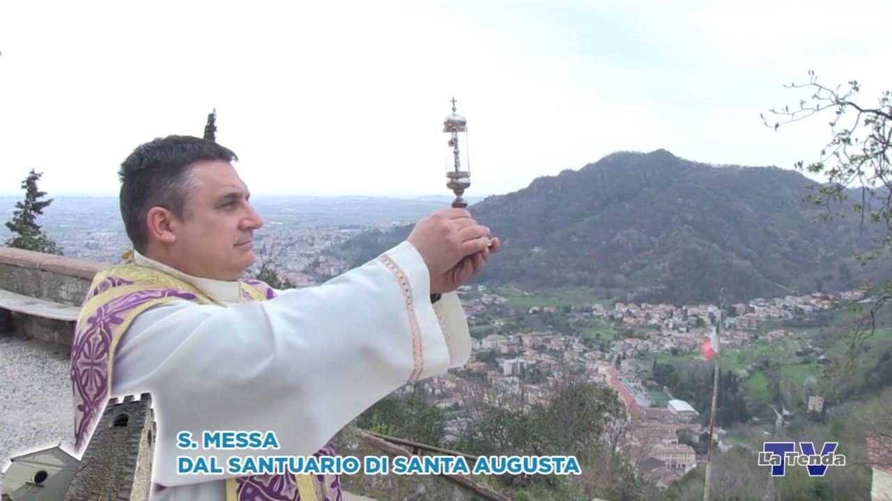 S. Messa dal Santuario di Santa Augusta 27.03.2020