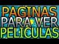 PAGINAS PARA VER PELICULAS DE ESTRENO GRATIS ONLINE ESPAÑOL Y HD 2015