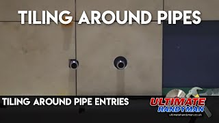 Tiling around pipe entries