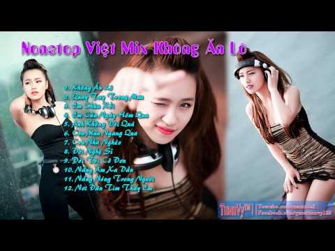 Nonstop ViệtMix || Không Ăn Lô - Quay Tay Trong Mưa