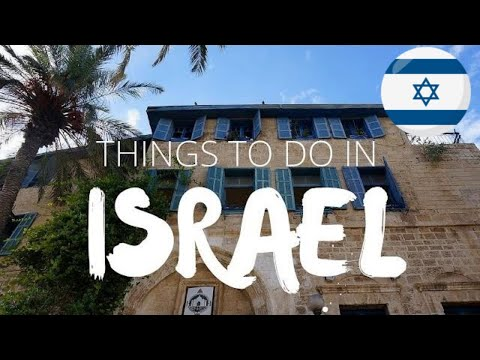 Things to do in Israel | Top Attractions Travel Guide
