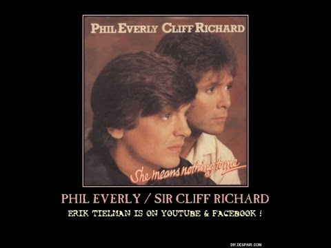 Phil Everly (RIP) & Sir Clff Richard ~ She Means Nothing To Me