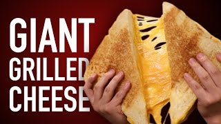 DIY GIANT GRILLED CHEESE