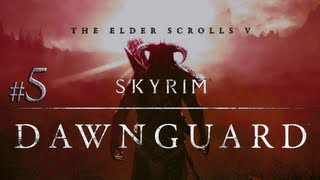 Skyrim: Ch.2 Ep.5 Dawnguard DLC (modded playthrough)