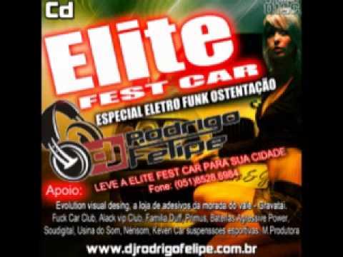 CD ELITE FEST CAR - (ELETRO FUNK OSTENTAÇÃO)