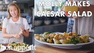 Molly Makes Classic Caesar Salad | From the Test Kitchen | Bon Appétit
