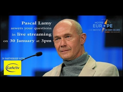 What role for the EU in the global economy? Citizens' Web Dialogue with Pascal Lamy