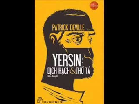 Sách nói - Yersin: Dịch hạch và thổ tả - (Chương 1- Chuyến bay cuối cùng)