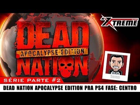 Dead Nation Apocalypse Edition parte #2 Centro
