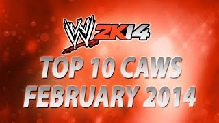 WWE 2K14: Top 10 CAWs (February 2014)
