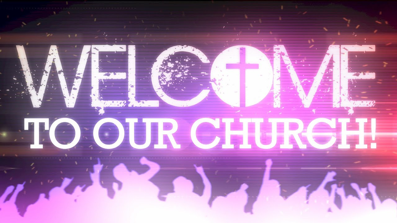 welcome to our church 3 youtube