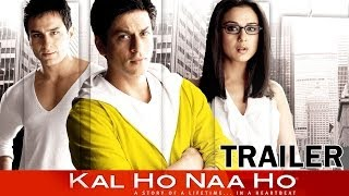 Kal Ho Naa Ho Movie Theatrical Trailer Shahrukh Khan