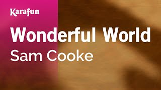 Karaoke Wonderful World Sam Cooke *